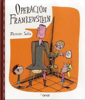 OPERACION FRANKENSTEIN.(NARRATIVA INFANTIL)