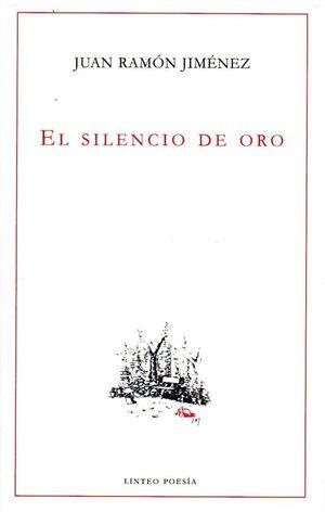 EL SILENCIO DE ORO