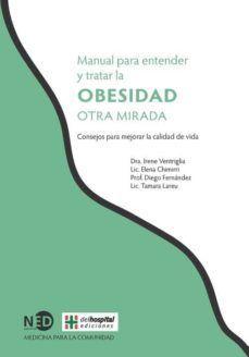 OBESIDAD. MANUAL PARA ENTENDER Y TRATAR... LA OTRA MIRADA