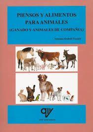 PIENSOS Y ALIMENTOS PARA ANIMALES