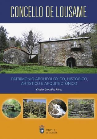 PATRIMONIO ARQUEOLOXICO,HISTORICO,ARTISTICO E ARQUITECTONICO