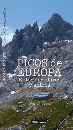 PICOS DE EUROPA. RUTAS CIRCULARES Y ANILLOS