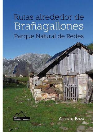 RUTAS ALREDEDOR DE BRAÑAGALLONES. PARQUE NATURAL DE REDES