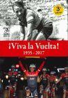 ¡VIVA LA VUELTA! 1935-2017