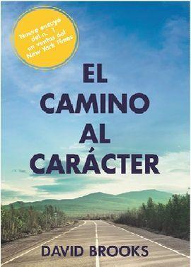 EL CAMINO AL CARACTER