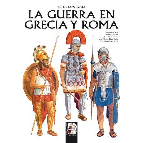 LA GUERRA EN GRECIA Y ROMA