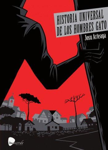 HISTORIA UNIVERSAL DE LOS HOMBRES GATO