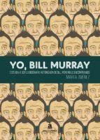 YO, BILL MURRAY