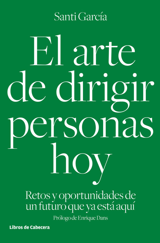 EL ARTE DE DIRIGIR PERSONAS HOY