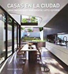 CASAS EN LA CIUDAD: CASAS UNIFAMILIARES, APARTAMENTOS, ESTUDIOS Y ÁTICOS