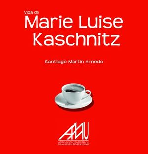 VIDA DE MARIE LUISE KASCHNITZ