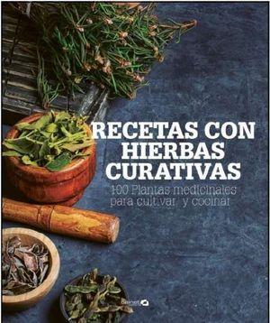 RECETAS CON HIERBAS CURATIVAS