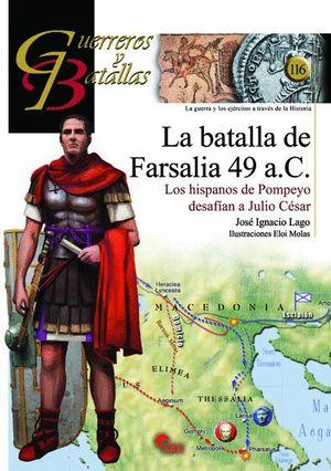 LA BATALLA DE FARSALIA 49 A.C.