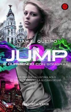 JUMP, 2: DURMIENDO CON SOMBRAS