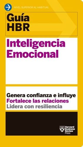 INTELIGENCIA EMOCIONAL (GUIA HBR)