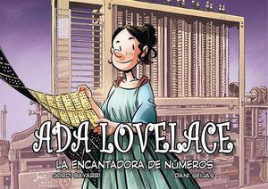 ADA LOVELACE. LA ENCANTADORA DE NUMEROS