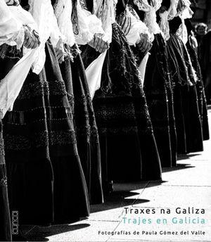 TRAXES NA GALIZA / TRAJES EN GALICIA