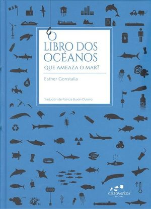 O LIBRO DOS OCEANOS. QUE AMEAZA O MAR?