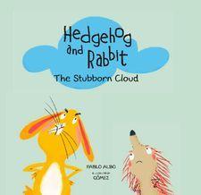 HEDGEHOG AND RABBIT. THE STUBBORN CLOUD