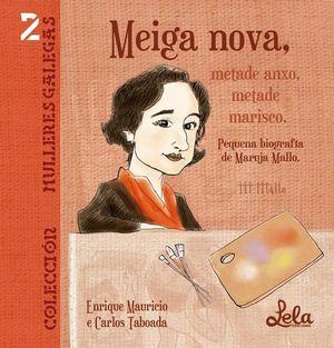 MEIGA NOVA, METADE ANXO, METADE MARISCO
