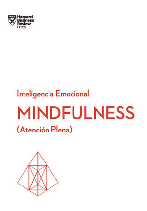 INTELIGENCIA EMOCIONAL: MINDFULNESS (ATENCION PLENA)
