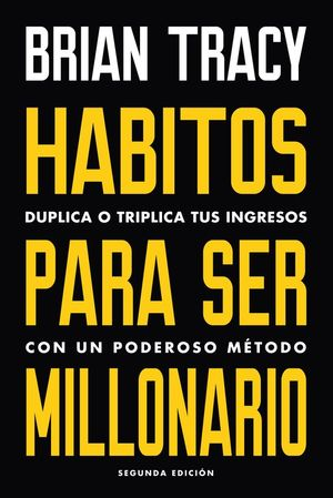HABITOS PARA SER MILLONARIO