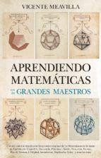 APRENDIENDO MATEMATICAS CON LOS GRANDES MAESTROS