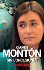 CARMEN MONTÓN. SIN CONCESIONES