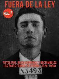 FUERA DE LA LEY VOL.2. PISTOLEROS, REVOLUCIONARIOS Y NOCTÁMBULOS
