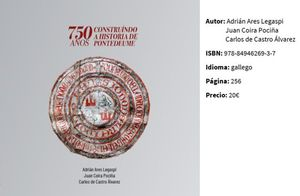 750 ANOS CONSTRUÍNDO A HISTORIA DE PONTEDEUME