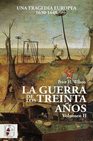 LA GUERRA DE LOS TREINTA AÑOS VOL. II