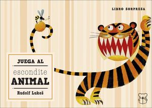 JUEGA AL ESCONDITE ANIMAL (LIBRO SORPRESA)