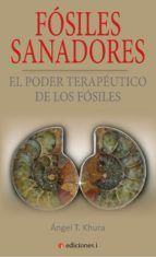 FOSILES SANADORES EL PODER TERAPEUTICO DE LOS FOSILES
