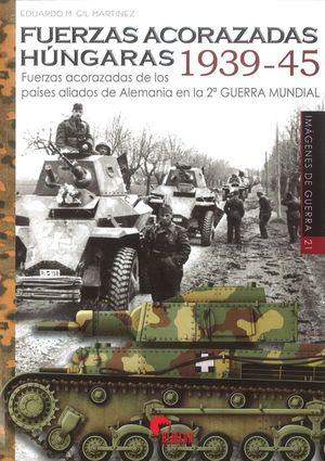 FUERZAS ACORAZADAS HUNGARAS 1939-45