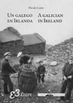 UN GALEGO EN IRLANDA /A GALICIAN IN IRELAND