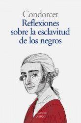 REFLEXIONES SOBRE LA LIBERTAD DE LOS NEGROS