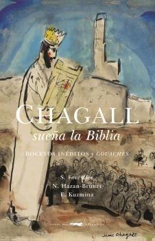 CHAGALL SUEÑA LA BIBLIA