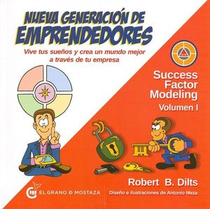 NUEVA GENERACIÓN DE EMPRENDEDORES. SUCCESS FACTOR MODELING VOL.1