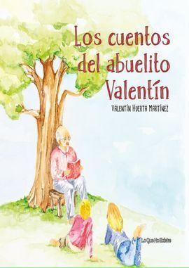 LOS CUENTOS DEL ABUELITO VALENTIN