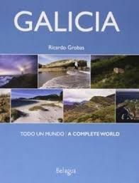 GALICIA: TODO UN MUNDO / A COMPLETE WORLD