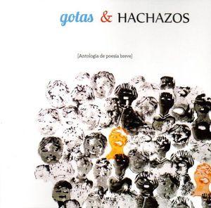 GOTAS Y HACHAZOS