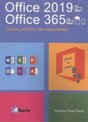 OFFICE 2019 - OFFICE 365. CURSO PRACTICO DE NOVEDADES