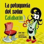 LA PELUQUERIA DEL SEÑOR CALABACIN