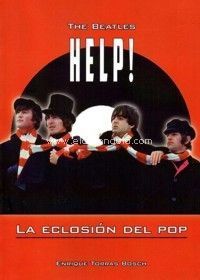 THE BEATLES. HELP! LA ECLOSIÓN DEL POP
