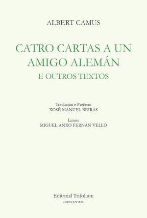 CATRO CARTAS A UN AMIGO ALEMAN E OUTROS TEXTOS