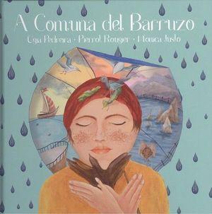 A COMUNA DEL BARRUZO (CONTÉN CD)