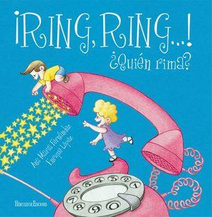 ¡RING, RING...! ¿QUIÉ�N RIMA?