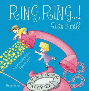 RING, RING...! QUÉN RIMA?
