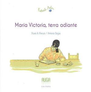 MARIA VICTORIA, TERRA ADIANTE
