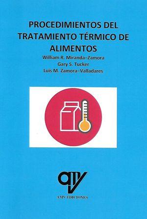 PROCEDIMIENTOS DEL TRATAMIENTO TÉRMICO DE ALIMENTOS